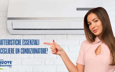 Come scegliere un condizionatore: le 3 caratteristiche essenziali!